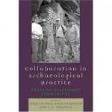 Cover Image of Collaboration in Archaeological Practice