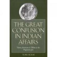 Cover Image of The Great Confusion in Indian Affairs